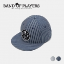 [Band of Players]STRIPE SNAP BACK