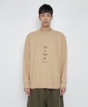 로우 투 로우(RAW TO RAW) let it that go sweatshirt(beige)