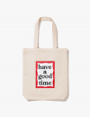 해브 어 굿 타임(haveagoodtime) Frame Tote Bag - Natural