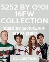 5252 by O!Oi 16FW  컬렉션