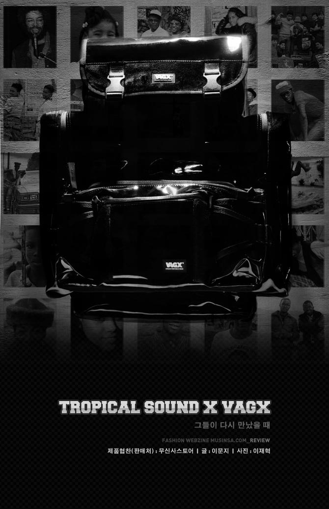 TROPICAL SOUND X VAGX, 그들이 다시 만났을 때