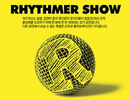 RHYTHMER SHOW
