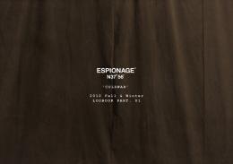 Espionage 2012 F/W Part 1 Lookbook