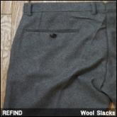 리파인드 울 슬렉스(Refind Wool Slacks),