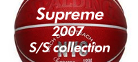 SUPREME 2007 S/S collection