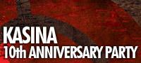 KASINA 10th Anniversary Party
