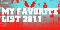 My Favorite List 2011, 물건으로 그 때를 기억한다.