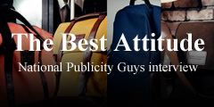 National Publicity Guys interview  ′The Best Attitude′